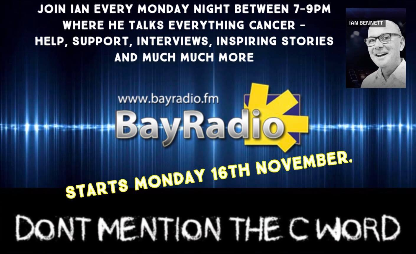 Ian Bennet Don't mention the C Word BayRadio Spain Cancer
